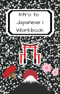 Intro to Japanese I Workbook